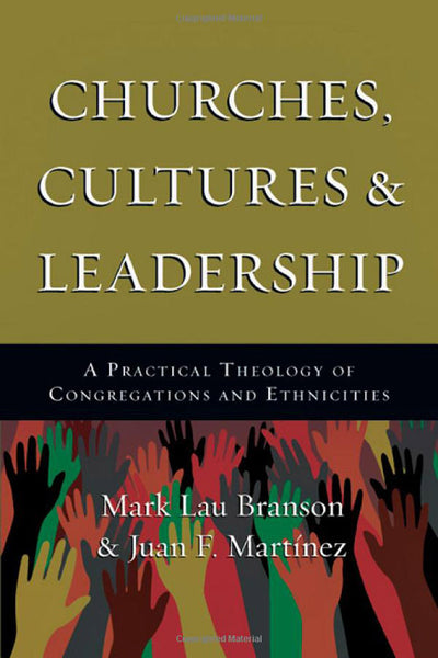 Churches, Cultures and Leadership: A Practical Theology of Congregations and Ethnicities