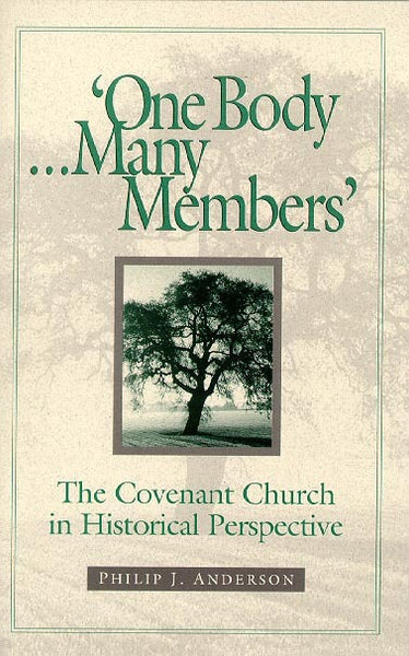 One Body, Many Members: The Covenant Church in Historical Perspective