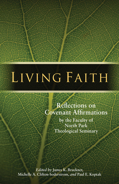 Living Faith: Reflections on Covenant Affirmations