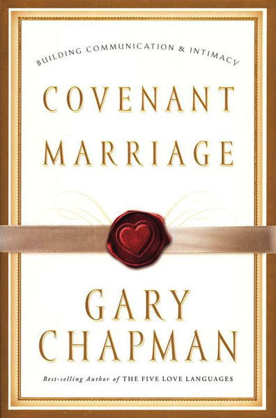 Covenant Marriage: Building Communication & Intimacy