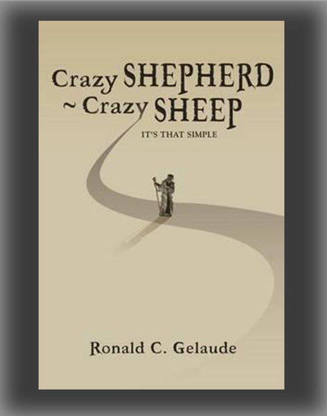 Crazy Shepherd Crazy Sheep: It's That Simple