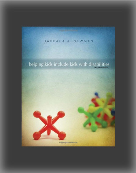 Helping Kids Include Kids with Disabilities (2nd edition)