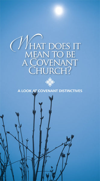 Covenant Distinctives