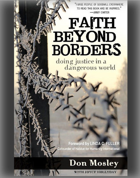 Faith Beyond Borders: Doing Justice in a Dangerous World
