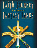 Faith Journey Through Fantasy Lands