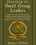 Field Guide for Small Group Leaders: Setting the Tone, Accommodating Learning Styles and More