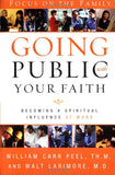 Going Public with Your Faith: Becoming a Spiritual Influence at Work