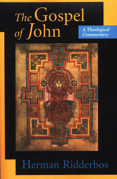 The Gospel of John: A Theological Commentary