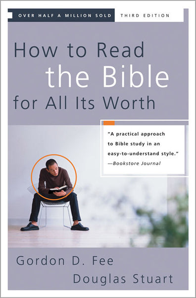 How to Read the Bible for All It's Worth