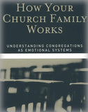 How Your Church Family Works