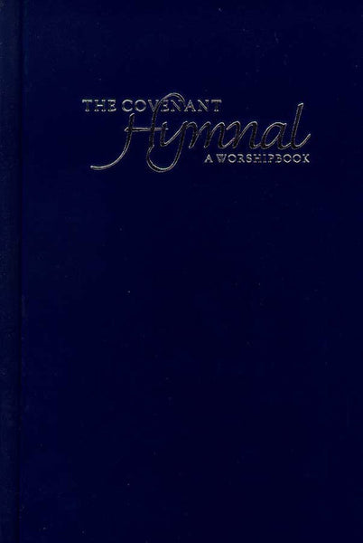 The Covenant Hymnal (Hardcover)