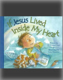 If Jesus Lived Inside My Heart