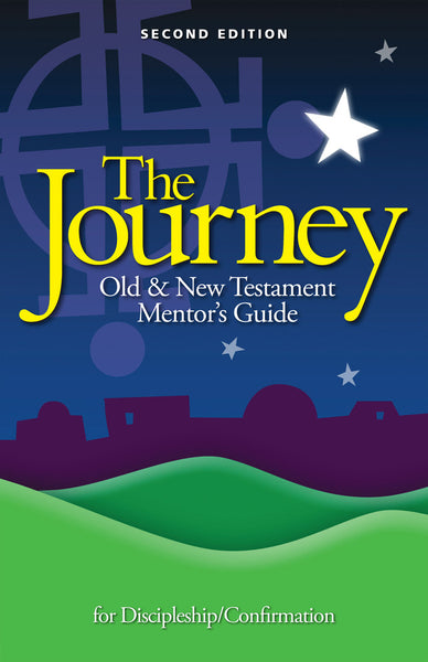 The Journey: Parent/Mentor Guide