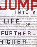 Jump: Into a Life of Further and Higher