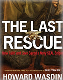 The Last Rescue: How Faith and Love Saved a Navy SEAL Sniper