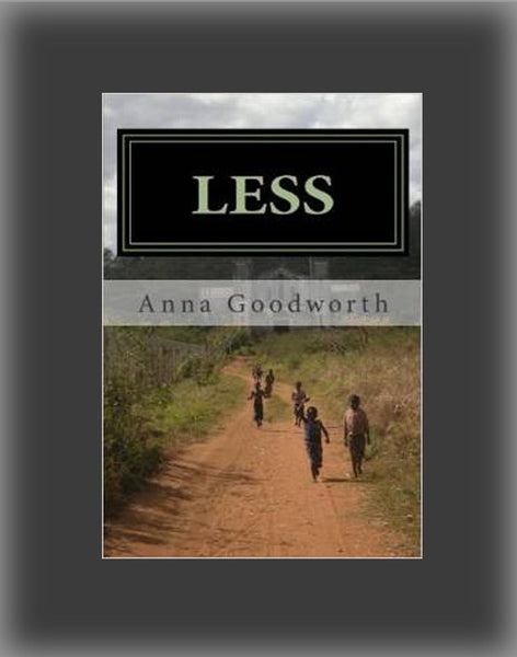Less: Raising Youth to Live Missionally