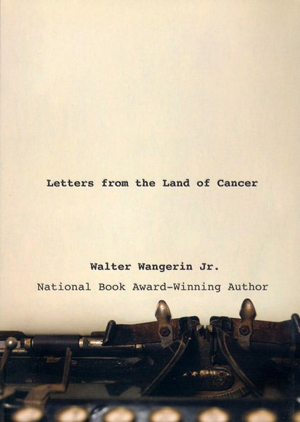 Letters from the Land of Cancer