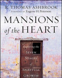 Mansions of the Heart: Exploring the Seven Stages of Spiritual Growth