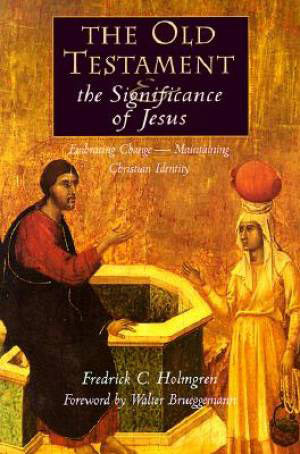 The Old Testament & the Significance of Jesus