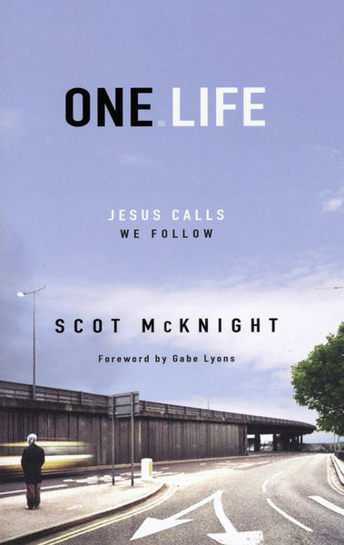 One Life: Jesus Calls, We Follow
