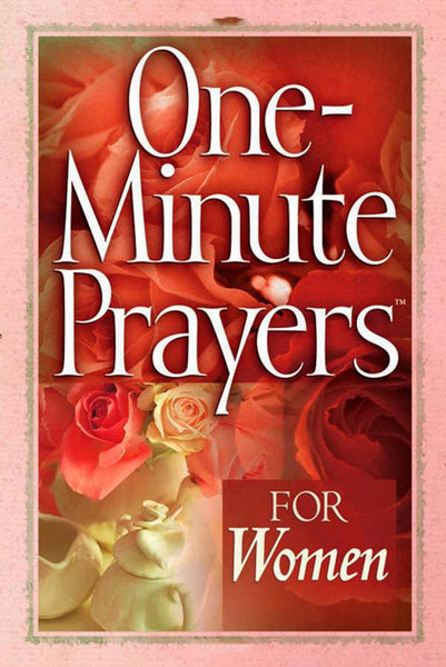 One Minute Prayers for Women