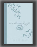 One Thousand Gifts: A Dare to Live Fully Right Where You Are (Decorative Binding)