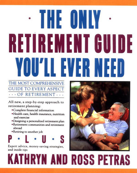 The Only Retirement Guide You'll Ever Need