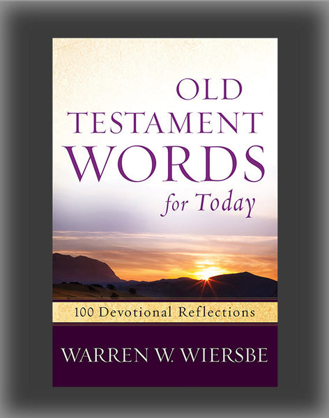 Old Testament Words for Today: 100 Devotional Reflections