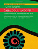 Salsa, Soul, and Spirit: Leadership for a Multicultural Age