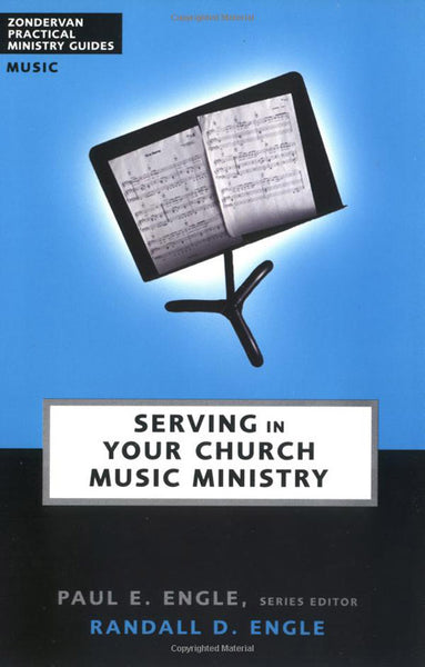 Serving in Your Church: Music Ministry