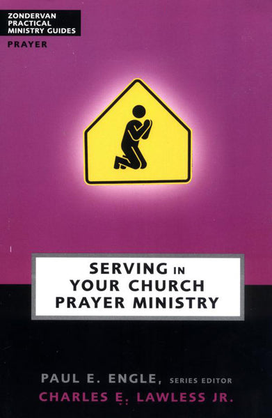 Serving in Your Church: Prayer Ministry