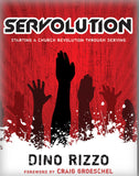 Servolution: Starting a Church Revolution Through Serving ( Leadership Network Innovation Series #9 )