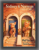 Sidney & Norman: A Tale of Two Pigs