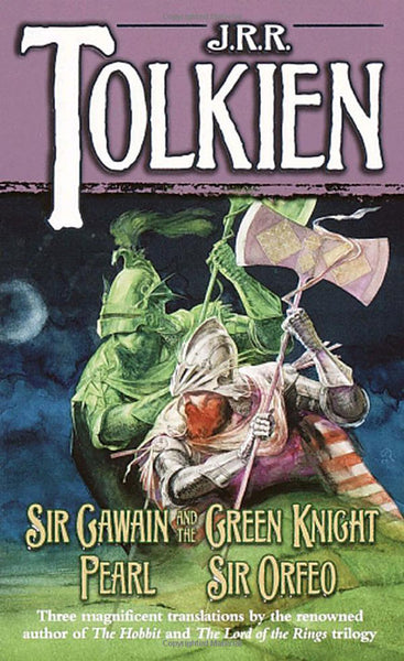 Sir Gawain and the Green Knight / Pearl / Sir Orfeo