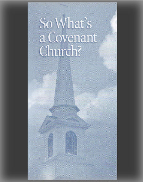 So What's a Covenant Church?