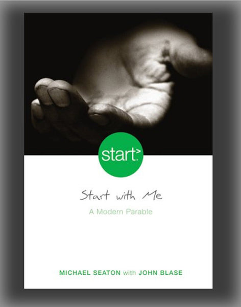 Start with Me: A Modern Parable ( Start )