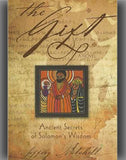 The Gift: Ancient Secrets of Solomon's Wisdom