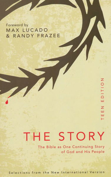 The Story (Teen Edition): The Bible as One Continuing Story of God and His People