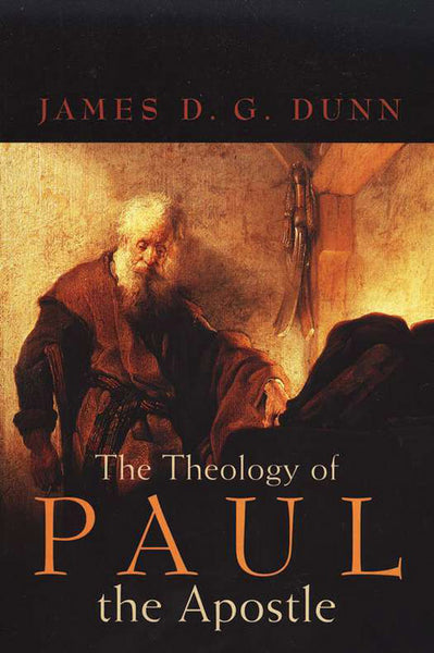 The Theology of Paul the Apostle