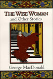 The Wise Woman and Other Stories