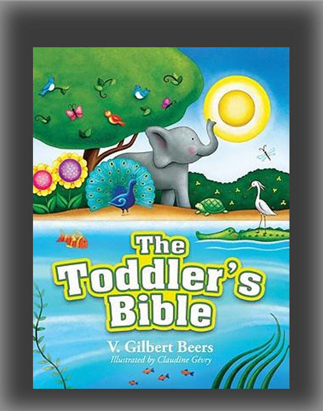The Toddler's Bible (2ND ed.)
