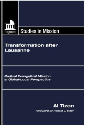 Transformation After Lausanne: Radical Evangelical Mission in Global-Local Perspective