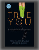 True You: Overcoming Self-Doubt and Using Your Voice
