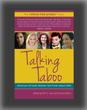 Talking Taboo: American Christian Women Get Frank about Faith