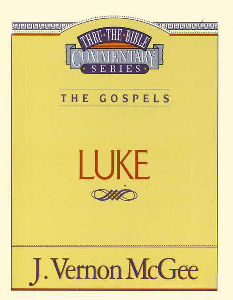 Thru the Bible: Luke