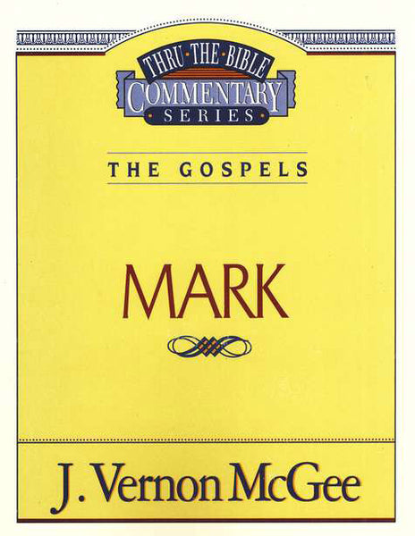 Thru the Bible: Mark