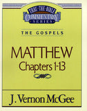 Thru the Bible: Matthew Chapters 1-13