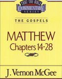 Thru the Bible: Matthew Chapters 14-28