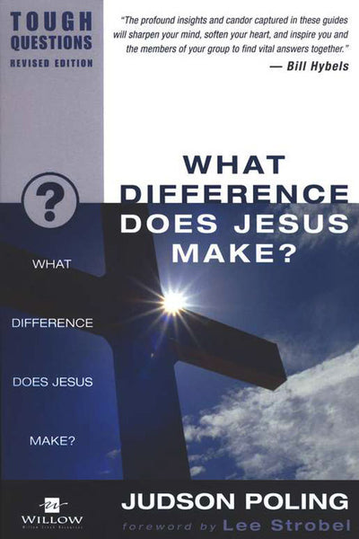 What Difference Does Jesus Make?