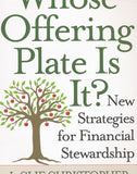 Whose Offering Plate is it?: New Strategies for Financial Stewardship